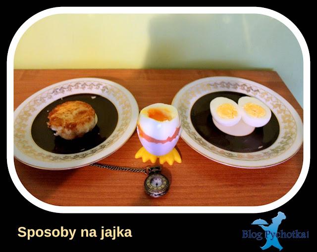 Gotowanie jajek na kilka sposobów