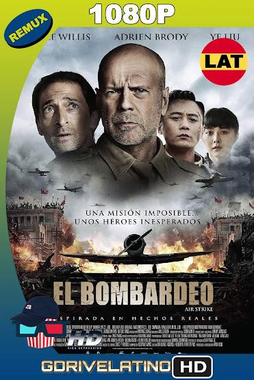 El Bombardeo (2018) BDRemux 1080p Latino-Ingles MKV