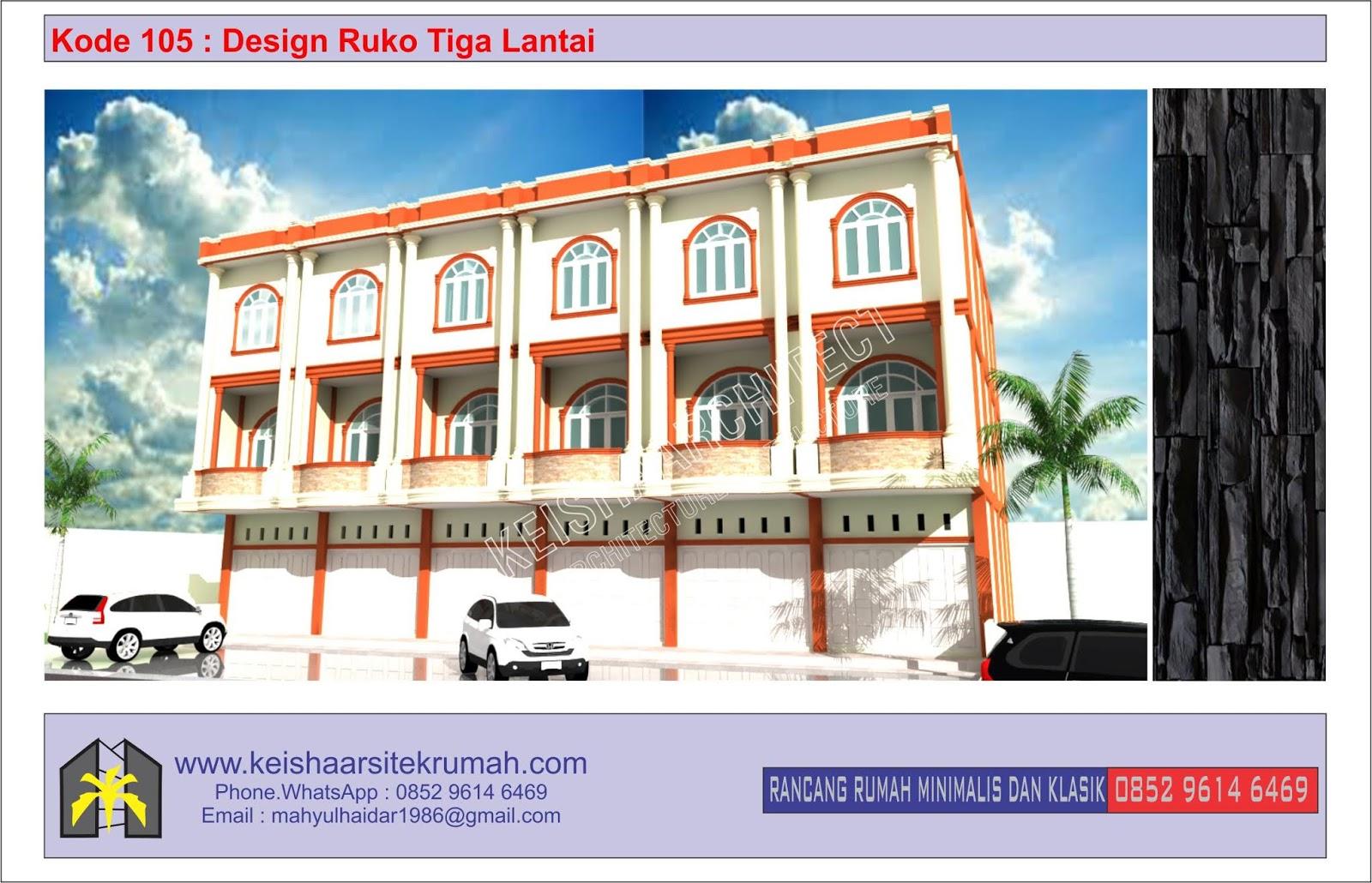 Kode 105 Design Fasade Ruko Tiga Lantai Lokasi Simpang Bpkp Banda