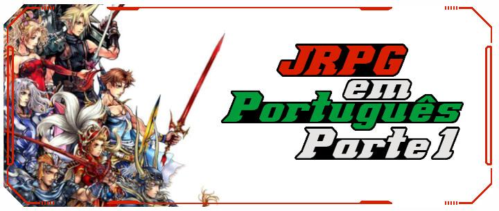 JRPG_Portugues_Parte1
