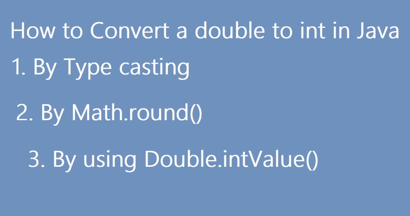 How to convert double to int in Java?