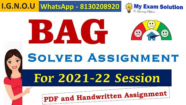 IGNOU BAG Solved Assignment 2021-22