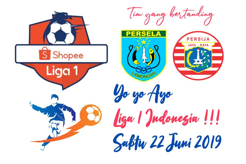 Liga 1 Indonesia 22 Juni 2019
