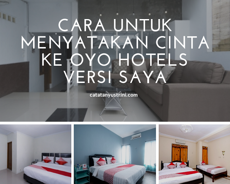 Ini 7 Cara Untuk Menyatakan Cinta ke OYO Hotels Versi Saya