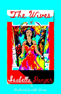 The Wives of Isabella Danger - an intimate look into happiness book promotion by Chadhurst Jainlett Sharpe