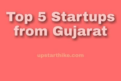 Top 5 Best Startups From Gujarat | Indian Startups