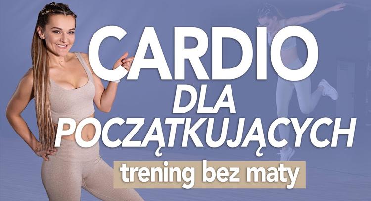 Odchudzający trening CARDIO dla początkujących - proste ćwiczenia