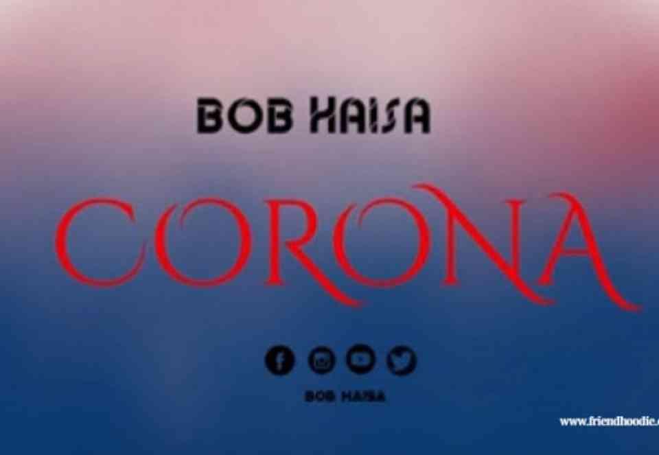 Bob Haisa ~ Corona