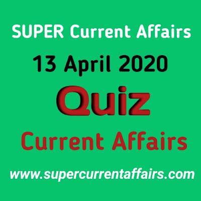 Current Affairs Quiz in Hindi - 13 April 2020