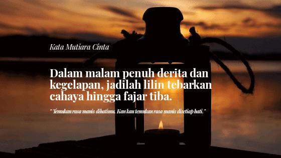 16 kata Kata Mutiara Cinta Yang Menyejukkan Dan Menenangkan Hati