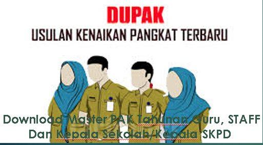 Download Master PAK Tahunan Guru, STAFF Dan Kepala Sekolah/Kepala SKPD Mudah Dan Valid Update 2019