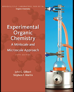 Experimental Organic Chemistry_ A Miniscale and Microscale Approach by John C. Gilbert, Stephen F. Martin