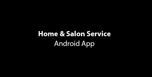 GoServices - Home & Salon Services Android App with Partner App & PHP Backend