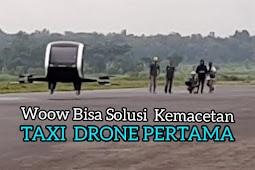 Taxi Drone Pertama di Indonesia Diuji Coba