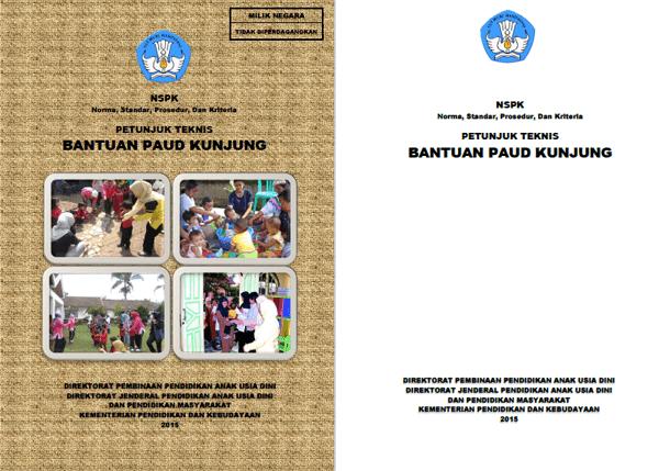 Berikut ini adalah berkas Juknis Bantuan PAUD Kunjung Juknis Bantuan PAUD Kunjung
