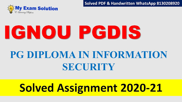 IGNOU PGDIS Solved Assignment   2020-21