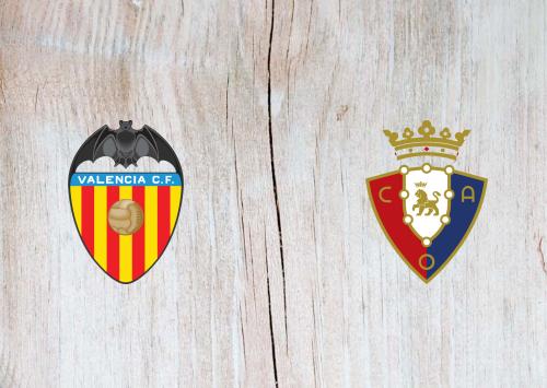 Valencia vs Osasuna -Highlights 21 June 2020