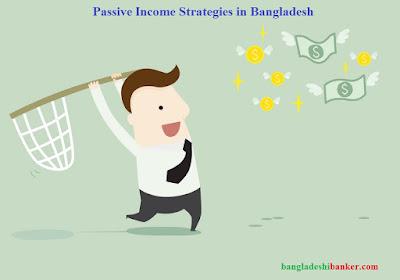 Passive Income Strategies in Bangladesh