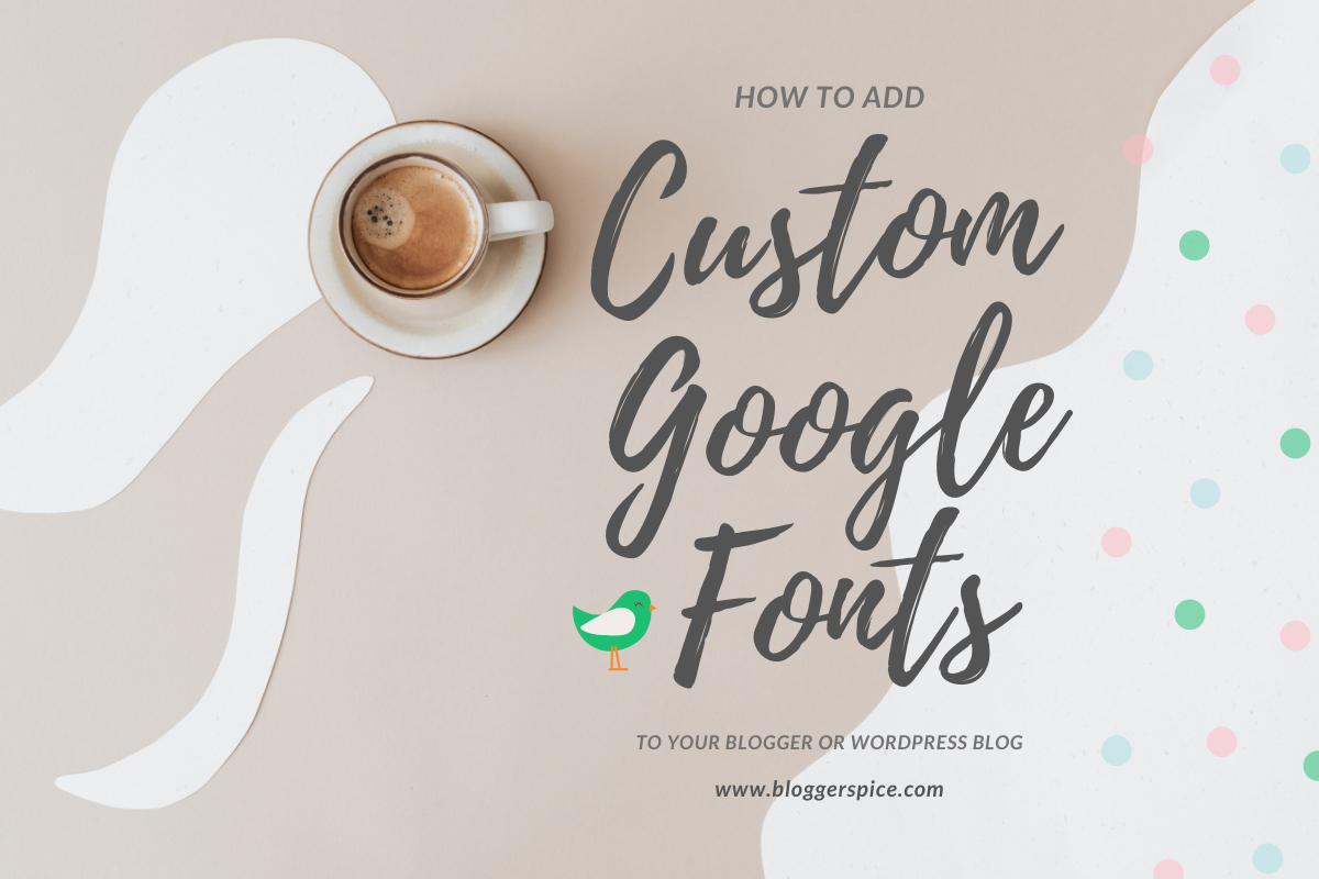 How to Upload + Use a Custom Font on Blogger?