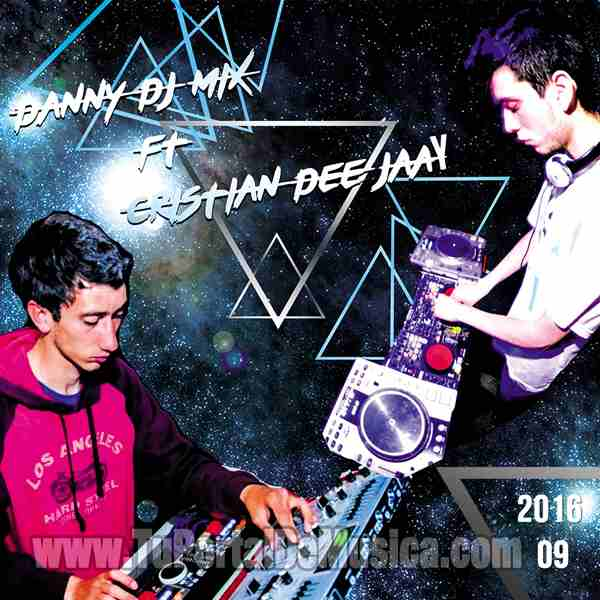 Danny Dj Mix Ft. Cristian DeeJay Vol. 09 (2016)