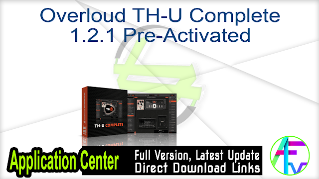 Overloud TH-U Complete 1.2.1 Pre-Activated