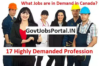 17 Highly Demanded Profession/Jobs in Canada