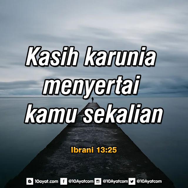 Ibrani 13:25