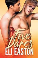 Five dares   Eli Easton