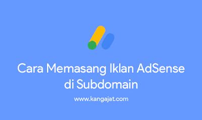cara-pasang-iklan-adsense-di-subdomain