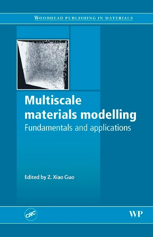 Multiscale Materials Modeling: Fundamentals and Applications