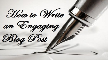 How to write an Engaging Blog Post