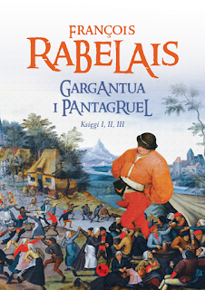 Gargantua i Pantagruel – księga I, II, III - François Rabelais