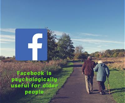 Facebook is psychologically useful for older people