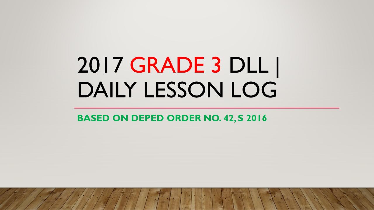 Grade 3 Daily Lesson Log For Sy 20172018  Taga Deped