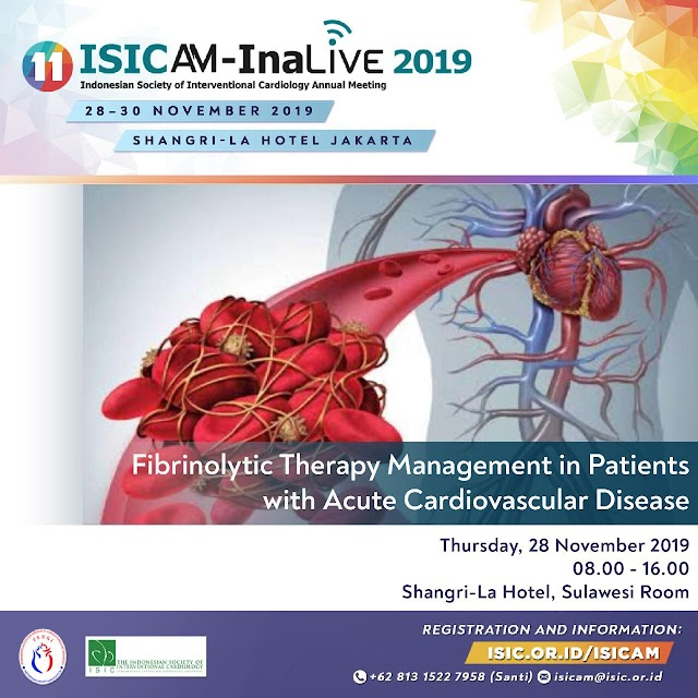 *The 11th ISICAM-InaLive 2019* - The Biggest Cardiovascular Intervention Meeting in Indonesia 🇮🇩 | 🗓 28-30 November 2019 | 🏢 Shangri-La Hotel Jakarta