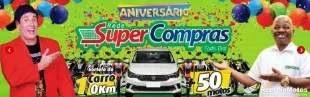 Promoção Super Compras Aniversário 2019 Carro 0KM e 50 Motos