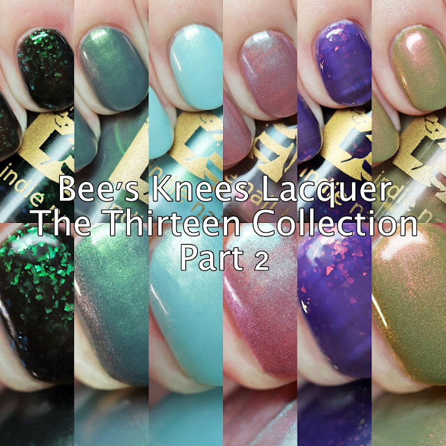 Bee's Knees Lacquer The Thirteen Collection Part 2