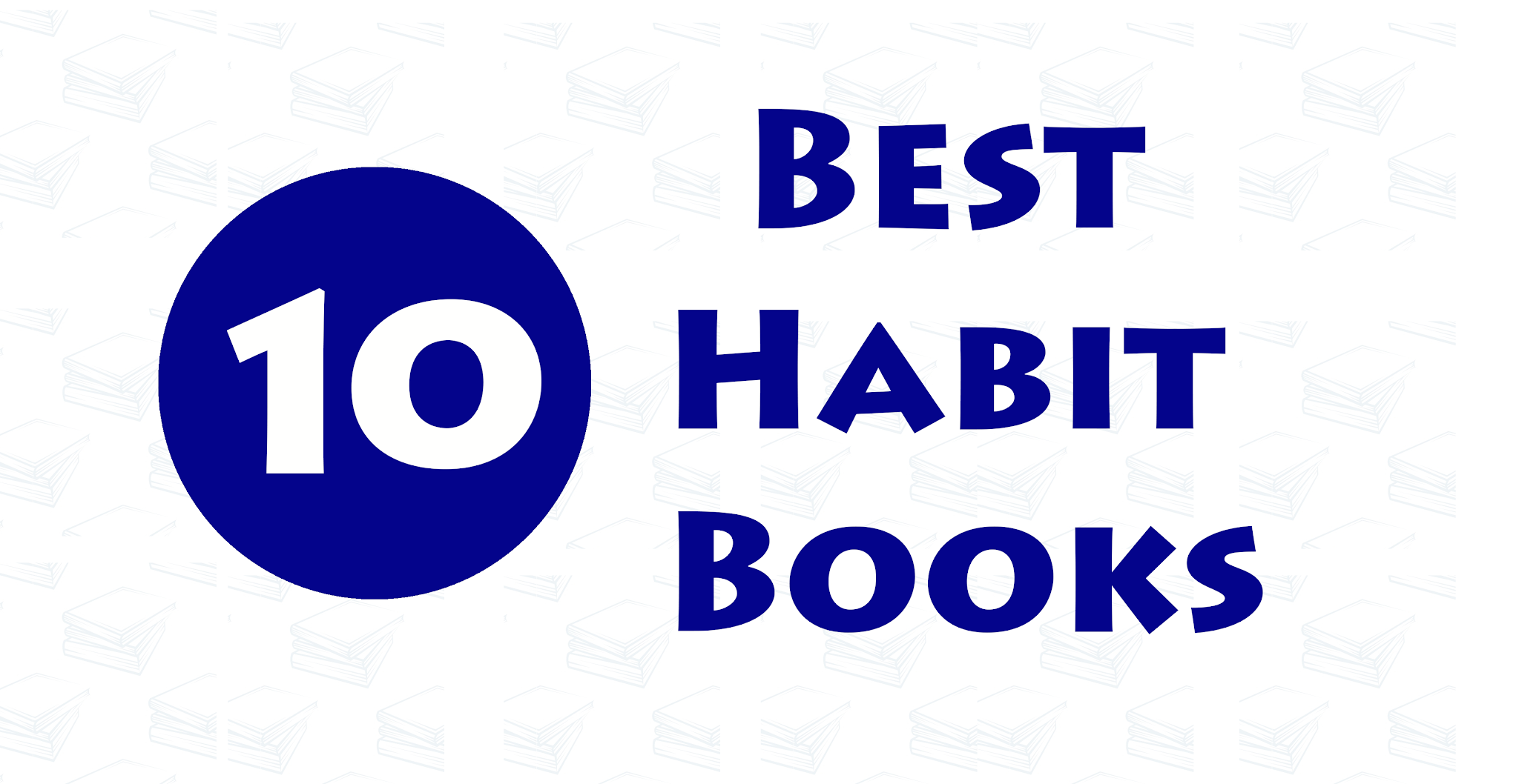 10 Best Habit Books to Read