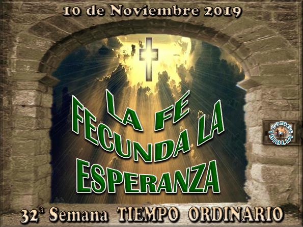 Leamos La Biblia Domingo 10 11 2019 32 De Tiempo Ordinario Ciclo C