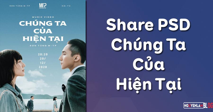 Share PSD Ảnh Poster Chúng Ta Của Hiện Tại