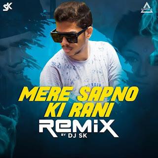 MERE SAPNO KI RANI (REMIX) - DJ SK