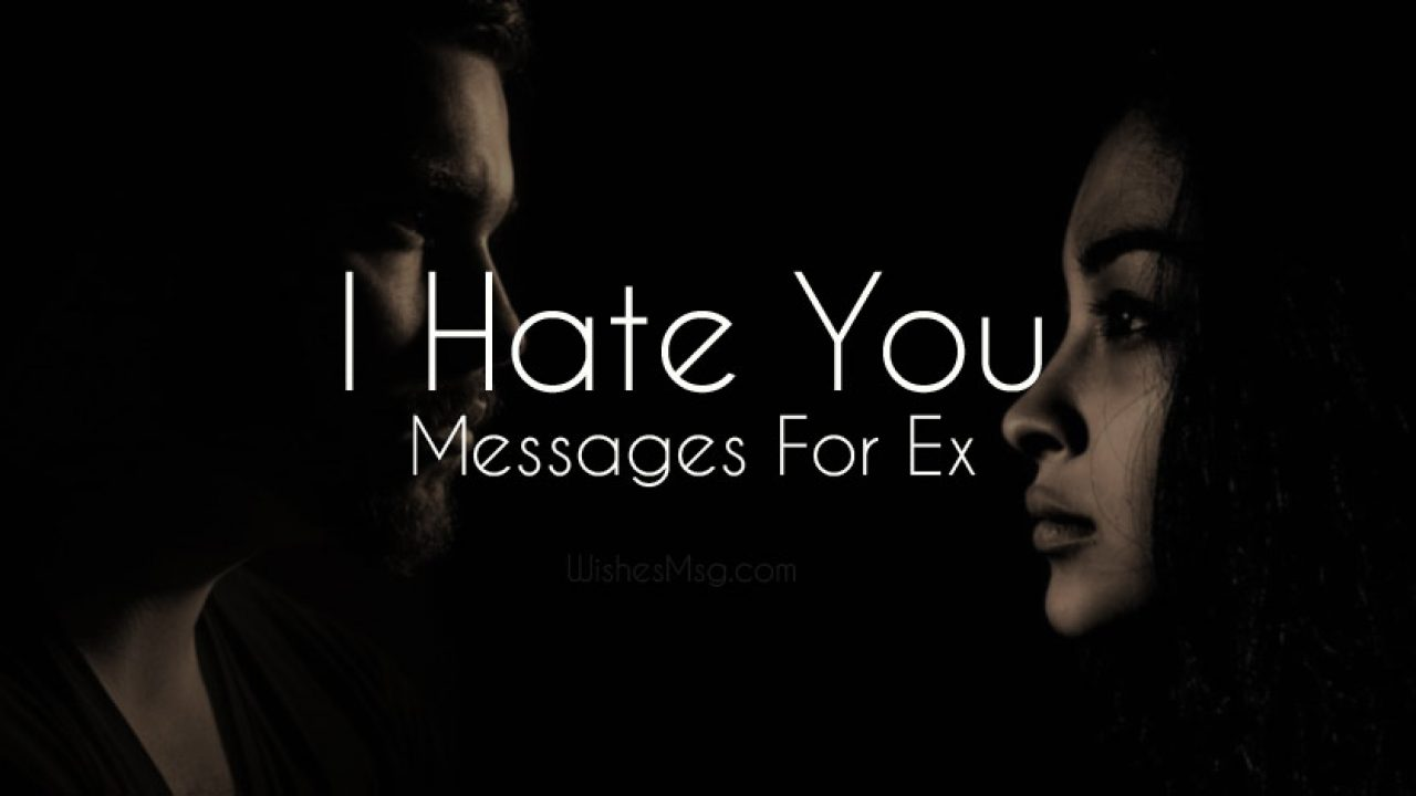 What to do if your ex girlfriend hates you