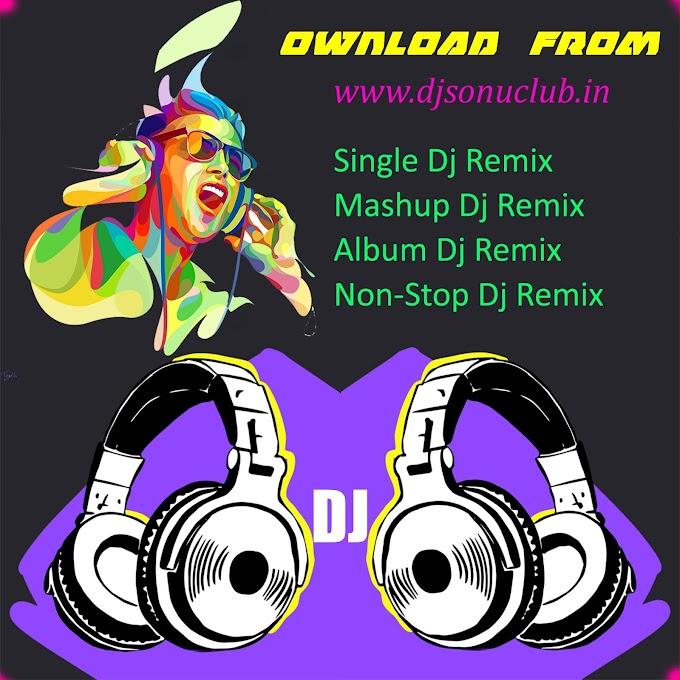 Mera Hi Jalwa (Bhangra Vs Club Mix) DJ Sonu Bahera Sadat