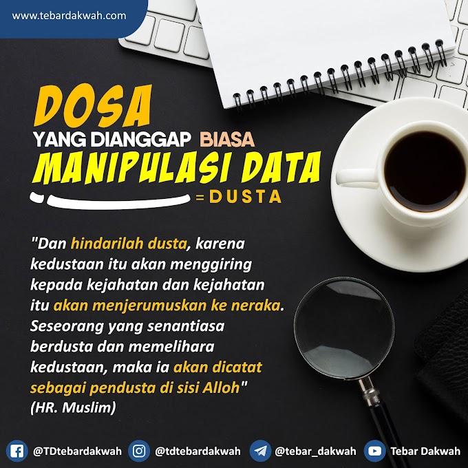 DOSA YANG DIANGGAP BIASA | MANIPULASI DATA