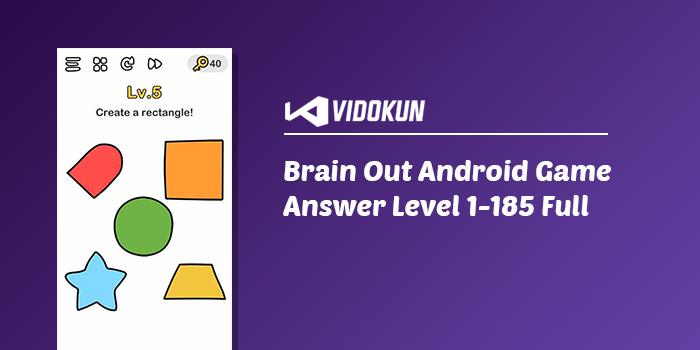 Kunci Jawaban Brain Out Game Android 1 - 185 Lengkap, brain out game, brain out, level