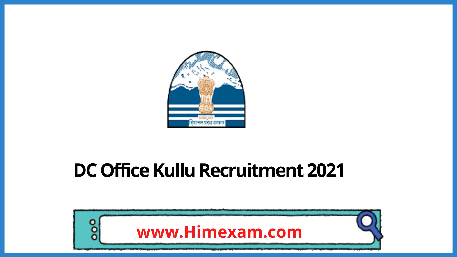 DC Office Kullu Recruitment 2021