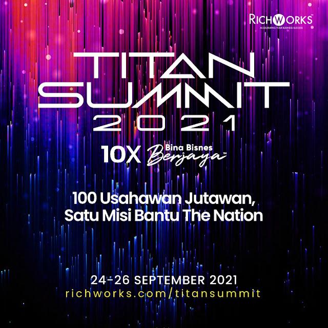 100 Usahawan Jutawan Bakal Kongsi Rahsia Kejayaan di Program Titan Summit 2021
