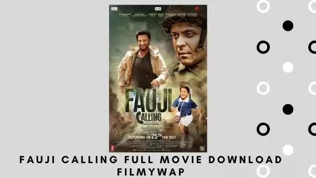Fauji Calling Full Movie Download Filmywap