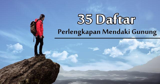perlengkapan mendaki gunung secara lengkap basecamp pendaki