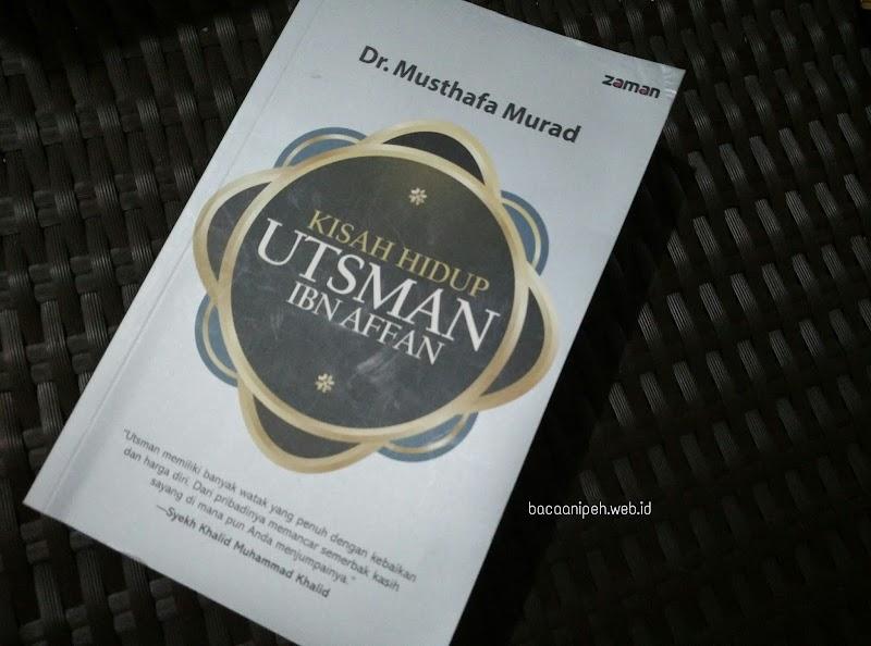Kisah Hidup Utsman bin Affan